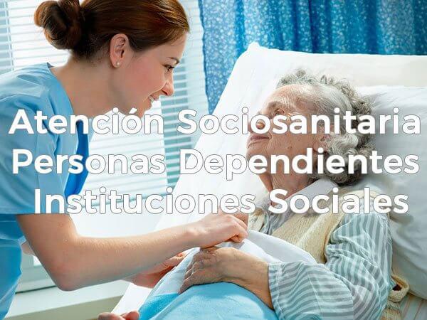 Curso atención sociosanitaria personas-dependientes instituciones sociales